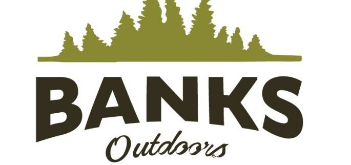 Banks Outdoors Launches New Blog Banks Outdoors